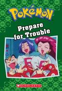 Prepare for Trouble (Pokemon Classic Chapter Book #12)