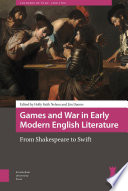 Games and War in Early Modern English Literature