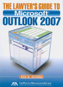 The Lawyer's Guide to Microsoft Outlook 2007