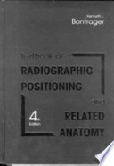 Radiographic Positioning and Related Anatomy Workbook and Laboratory Manual