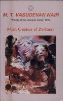 Mist      Creature of Darkness