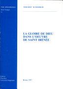 Pdf La gloire de Dieu dans l'oeuvre de Saint Irénée Telecharger
