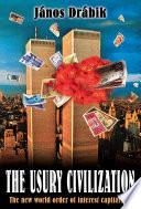 The Usury Civilization