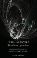 BRIHADAARNAYAKA, The Great Upanishad