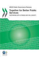 OECD Public Governance Reviews Together for Better Public Services: Partnering with Citizens and Civil Society