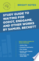 Study Guide To Waiting For Godot Endgame And Other Works By Samuel Beckett