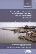 Towards a  second Generation  in Environmental Laws in the Asian and Pacific Region