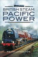 British Steam  Pacific Power