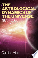 The Astrological Dynamics of the Universe