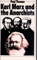 Karl Marx and the Anarchists