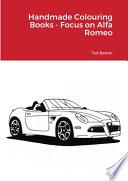 Handmade Colouring Books - Focus on Alfa Romeo