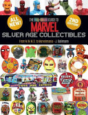 The Full Color Guide to Marvel Silver Age Collectibles