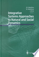 Integrative Systems Approaches To Natural And Social Dynamics Book PDF