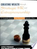 Creating Wealth Through Strategic Hr And Entrepreneurship