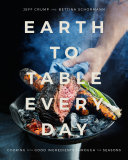Earth to Table Every Day Pdf/ePub eBook
