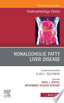 Fatty Liver Disease An Issue of Gastroenterology Clinics of North America E Book