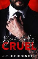 Beautifully Cruel