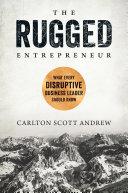 The Rugged Entrepreneur