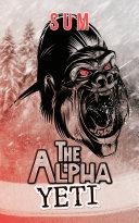 Pdf The Alpha Yeti Telecharger