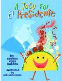 A Taco for El Presidente