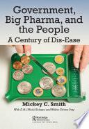 Government  Big Pharma  and The People