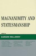Magnanimity and Statesmanship