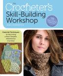 The Crocheter's Skill-Building Workshop Pdf/ePub eBook