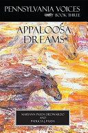 Pennsylvania Voices Book Three Appaloosa Dreams ebook