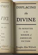 Displacing the Divine