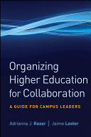Organizing Higher Education for Collaboration