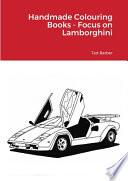 Handmade Colouring Books - Focus on Lamborghini