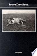 Bruce Davidson - Photofile