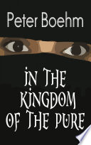 In the Kingdom of the Pure
