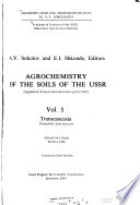 Agrochemistry of the Soils of the USSR.