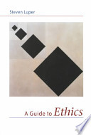 A Guide to Ethics