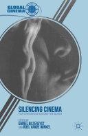 Silencing Cinema [Pdf/ePub] eBook