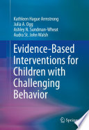 Evidence Based Interventions for Children with Challenging Behavior