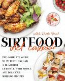 THE SIRTFOOD DIET COOKBOOK