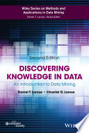 """""""Discovering Knowledge in Data: An Introduction to Data Mining"""" by Daniel T. Larose, Chantal D. Larose"""