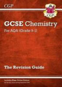New Grade 9-1 GCSE Chemistry: AQA Revision Guide with Online Edition