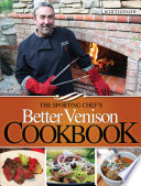 The Sporting Chef s Better Venison Cookbook