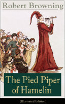 Pdf The Pied Piper of Hamelin (Illustrated Edition) Telecharger