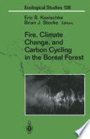 Fire  Climate Change  and Carbon Cycling in the Boreal Forest Book