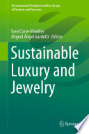 Sustainable Luxury and Jewelry Book