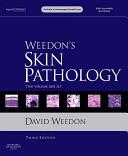 Weedon s Skin Pathology  2 Volume Set