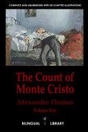 The Count of Monte Cristo Volume 5-Le Comte de Monte-Cristo Tome 5: English-French Parallel Text Edition in Six Volumes