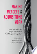 Making Mergers And Acquisitions Work