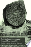 Report Of An Arch Ological Tour In Mexico Book PDF