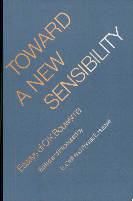 Toward a New Sensibility