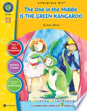 The One In The Middle Is The Green Kangaroo Literature Kit Gr 1 2 Book